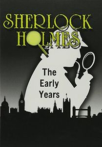 Sherlock Holmes: The Early Years