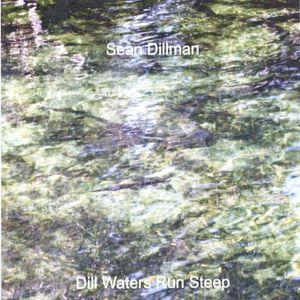 Dill Waters Run Steep