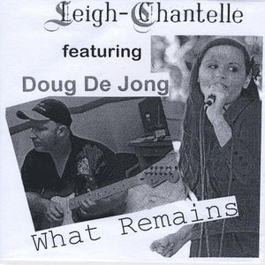 What Remains Featuring Doug de Jong