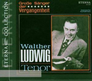 Walter Ludwig Tenor