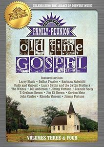 Country Family Reunion: Old Time Gospel: Volume 3-4