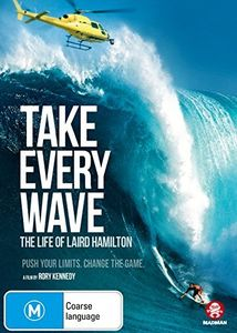 Take Every Wave: The Life of Laird Hamilton [Import]