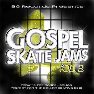 Gospel Skate Jams 3