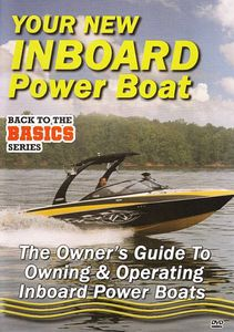 Practical Boater: Your New Inboard Powered Boat