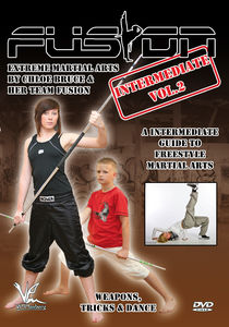 Fusion - Extreme Martial Arts Intermediate, Vol. 2: Weapons, Tricks,And Dance
