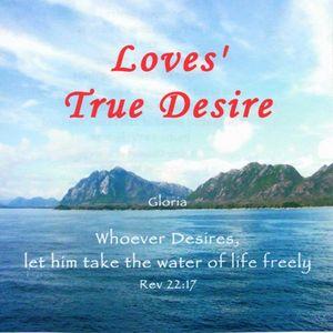 Loves True Desire
