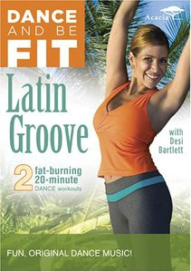 Dance and Be Fit: Latin Groove