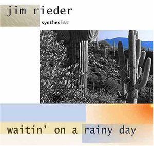Waitin on a Rainy Day