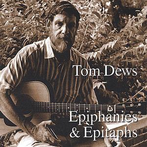 Epiphanies & Epitaphs