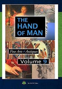 The Hand of Man: Volume 9