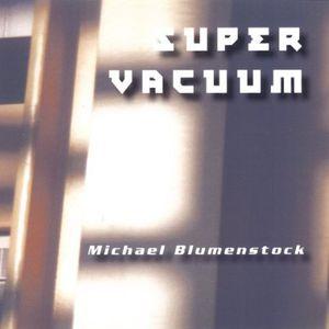 Super Vacuum