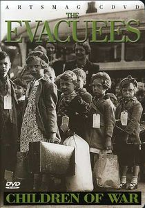 The Evacuees: Children of War