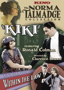 Norma Talmadge Double Feature: Kiki /  Within the Law