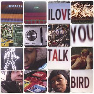 I Love You Talk Bird