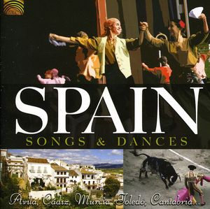 Spain: Songs & Dances