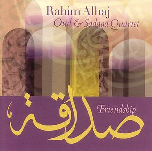 Friendship: Oud and Sadaqa Quartet