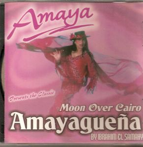 Amayaguena /  Moon Over Cairo
