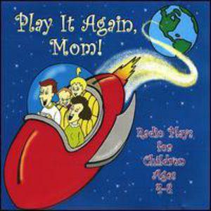 Play It Again Mom!