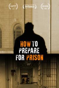 How to Prepare for Prison