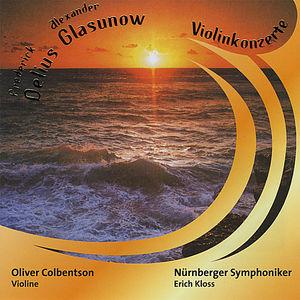 Frederick Delius/ Alexander Glasunow Violinkonzerte