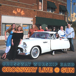 Crossway Live at Sun