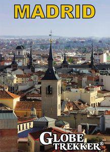 Globe Trekker: Madrid City Guide