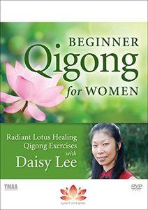 Beginner Qigong for Women: Radiant Lotus Qigong Exercises With DaisyLee