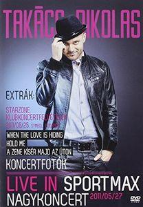 Nagykoncert: Live in Sportmax 2011/ 05/ 2 [Import]