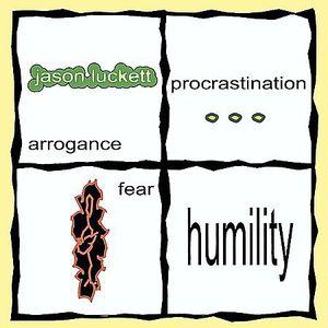 Arrogance Procrastination Fear Humility