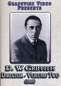 D.W. Griffith: Director: Volume 2