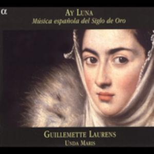 Ay Luna: Musica Espanola Del Siglo de Oro
