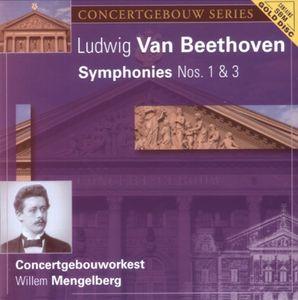 Beethoven: Sym Nos 1 & 3