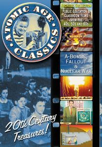Atomic Age Classics: Volume 3: A-Bombs, Fallout & Nuclear War