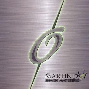 Shot, Martini : Shakin' & Stirred