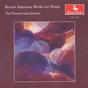 Recent American Works for Winds /  Various