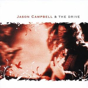 Jason Campbell & the Drive