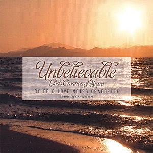Unbeleiveable