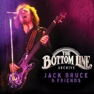 The Bottom Line Archive: Jack Bruce & Friends