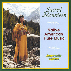 Sacred Mountain: Native American Flute Music