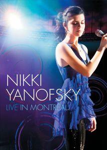 Nikki Yanofsky: Live in Montreal