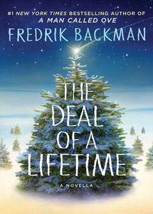 The Deal of a Lifetime: A Novella