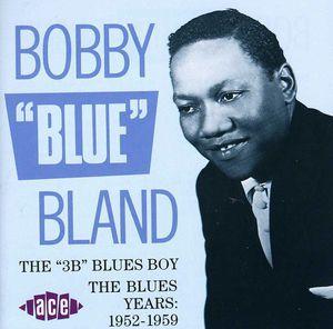 3B Blues Boy: Blues Years 1952-59 [Import]