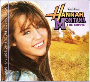 Hannah Montana: The Movie (Original Soundtrack)