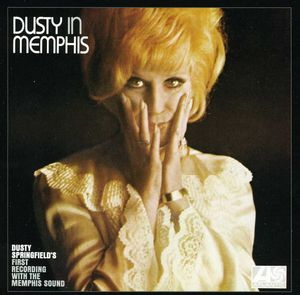 Dusty in Memphis , Dusty Springfield