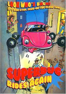 Superbug Rides Again