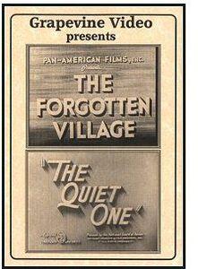 Forgotten Village (1941) /  Quiet One (1948)