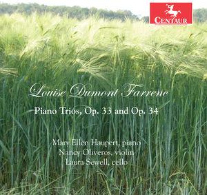 Louise Dumont Farrene: Piano Trios Op. 33 & 34