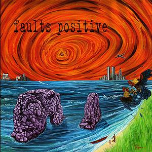 Faults Positive