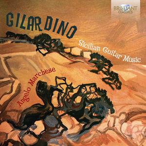 Gilardino: Sicilian Guitar Music