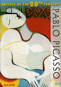 Artists of the 20th Century: Pablo Picasso